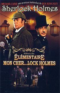 Ma chronique du film 'elementaire mon cher... lock holmes'