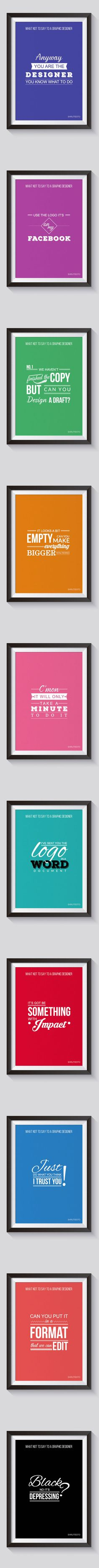 10 Things Not To Say To A Graphic Designer (By Shruti Gupta) - 9GAG
