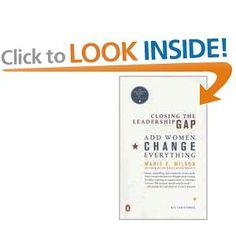 Closing the Leadership Gap: Add Women, Change Everything.
