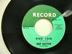 """""""High Coin"""" b/w """"Mr Responsibility""""1965 Record VAN DYKE PARKS wrote A side & produced both. SKIP wrote it's flip w/long-time collaborator KIM FOWLEY. Battyn was also in SKIP & FLIP, Evergreen Blue Shoes, BYRDS +! PARKS gave """"High Coin"""" to CHARLATANS first, but his two friends beat 'em to it. Skip was barely 2nd to future NILSSON-JEFFERSON AIRPLANE producer Rick Jarrard. These two 45s influenced every young LA producer in 1965! The West Coast Pop Art Experimental instrumental version rules…"""