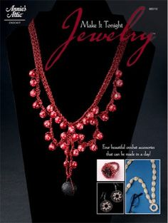 Maggie's Crochet · Make It Tonight Jewelry