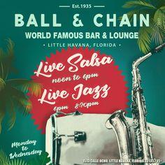 Live Jazz & Live Salsa Music - Ball & Chain Miami