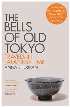 A hauntingly original book about Tokyo and the Japanese relationship to time, memory and history, seen through the eyes of an outsider, searching for the past that underlies the city's arrestingly visible present New Statesman, Pan Macmillan, Japanese Travel, Tokyo Travel, Good Books, How To Memorize Things, Anna, Relationship, Searching