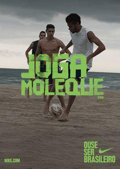 Nike Ads - Ouse ser brasileiro - Joga Moleque
