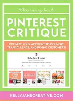 Get a Pinterest Critique to optimize your pinterest for more traffic, leads, and paying customers