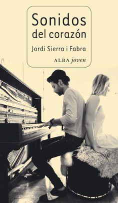 Sonidos del Corazón - Jordi Sierra i Fabra. Reseña: http://rinconrevuelto.blogspot.com.es/2015/03/sonidos-del-corazon-jordi-sierra-i-fabra.html