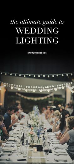 Your Ultimate Guide to Wedding Lighting   Bridal Musings Wedding Blog