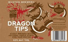 Buxton / Arizona Wilderness Dragon Tips Craft Beer Labels, Beer Online, Beer Brands, Maple Bacon, New Theme, Brewing Co, Cool Names, Label Design, Creative Crafts
