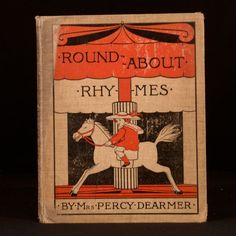 Round-about Rhymes By Mrs Percy Dearmer 1900- London, Glasgow and Dublin- Blackie & Son Rare Books | Rooke Books