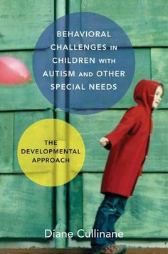 Behavioral Challenges in Children With Autism and Other Special Needs: The Developmental Approach (Hardcover) Anxiety In Children, Children With Autism, How To Treat Autism, Developmental Psychology, Learning Disabilities, Multiple Disabilities, Special Needs Kids, Science Books, Kids Health