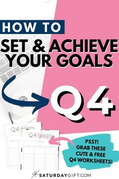 Want to set awesome goals for the fourth quarter (Q4) of the year? Use this simple, practical (and free!) worksheet to achieve quarter four goals.  Find what you need to print so that you can find your focus with these cute worksheets.  #planning #simple #printable #goals #free #worksheets