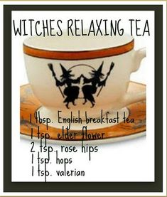 Relaxing tea for the witch in you Wicca Recipes, Relaxing Tea, English Breakfast Tea, Under Your Spell, Hedge Witch, Witches Brew, Elderflower, Tea Blends, Back To Nature