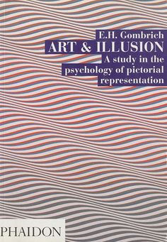 Art and Illusion: A Study in the Psychology of Pictorial Representation: Amazon.de: E.H. Gombrich: Fremdsprachige Bücher