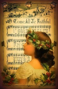 'O Come All Ye Faithful' ~ Free vintage Christmas graphic from Janet K Design Christmas Sheet Music, Noel Christmas, Victorian Christmas, Christmas Projects, Christmas And New Year, Vintage Christmas Images, Christmas Pictures, Old Fashioned Christmas, Vintage Music