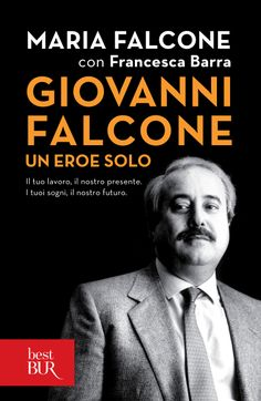 Giovanni Falcone un eroe solo. A Hero who gave his life in the war against the Italian mafia.