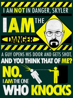 I am the one who knocks.  Breaking Bad by Tom Trager :: viaflickr.com/tomtrager