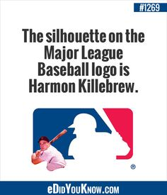 The silhouette on the Major League Baseball logo is Harmon Killebrew! Baseball Party, Sports Baseball, Baseball Stuff, Baseball Mom, The More You Know, Did You Know, Basketball Game Tickets, Basketball Court, Baseball Pictures