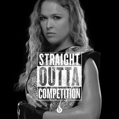 Ronda Rousey Hair and Belt, Straight Outta Compton Meme #straightouttacompton