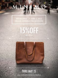 MINIMO Since 1985 WE'RE-OPEN MAY 1, 2015 GRAND OPENING PROMOTION! 15% OFF ALL ITEMS Thru May 15! Tote bag , Discount, Promotion banner , Bags www.facebook.com/Minimo.thailand