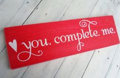 """sign suggestins for valentines   ... this one in time for Valentine's Day! """"You ...   Ideas for Corwre"""