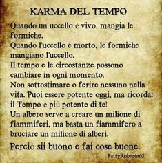 Pensiero positivo Words Quotes, Love Quotes, Inspirational Quotes, Sayings, Karma, Deep Thoughts, Cool Words, Sentences, Mindfulness