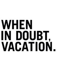 best advice ever #travel quotes #wanderlust #vacation