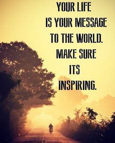 """bikersforautism: """"Your Life is your message to the world."""""""