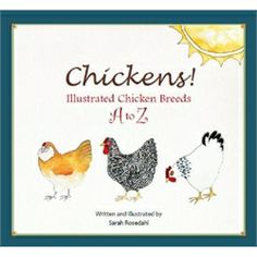 Chickens! Illustrated Chicken Breeds A-Z (Signed) from My Pet Chicken
