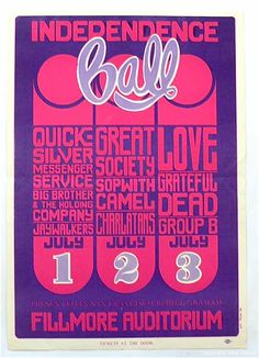 Poster advertising a July 1966 concert series at the Fillmore featuring the Grateful Dead, Big Brother and the Holding Company and Quicksilver Messenger Service. Wes Wilson, Fillmore Auditorium, Great Society, Band Posters, Music Posters, Dead And Company, Janis Joplin, Grateful Dead, Concert Posters