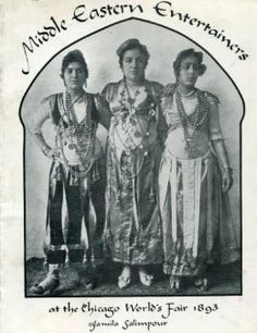 Middle Eastern Entertainers At the Chicago World's Fair 1893: Jamila Salimpour: Amazon.com: Books