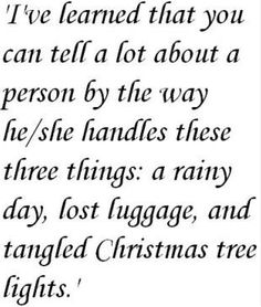 ~Maya Angelou (very true observation)