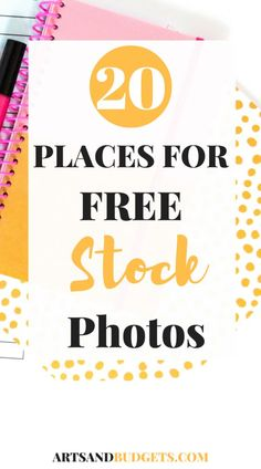 20 Places For Free Stock Photos - Arts and Budgets - http://artsandbudgets.com/20-places-free-stock-photos/