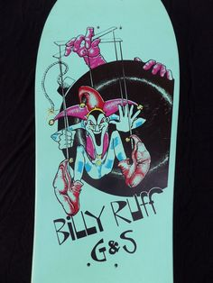 G&S BILLY RUFF PUPPET-BOMB SKATEBOARD DECK NOS 80s SUPER RARE ORIGI collection on eBay!