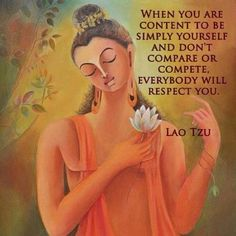 Simply be yourself. Lao Tzu #quote