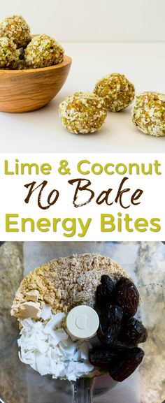 I love these lime coconut no bake #energy #bites.  Makes a perfect protein-rich snack for summer!