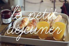 le petit déjeuner - breakfast