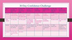 30 Day Confidence Challenge