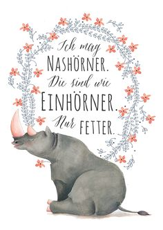 Poster Nashorn Einhorn - © ABOUKI Art Factory - Bildnr. 593114 - #typografie #handlettering #wandbild #motivation Dinosaur Stuffed Animal, Tolle, Unicorn, Platform, Funny Stuff, Photo Illustration, Presents