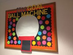 New Years inspired bulletin board idea I got from Pinterest. Perfect for a classroom! Have students write goals on the gum balls and put inside the machine!  #NewYears #BulletinBoard #Goals
