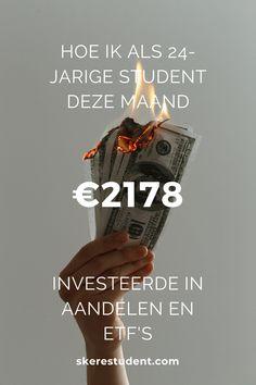 Ben jij ook altijd zo nieuwsgierig naar andermans portemonnee? Op SkereStudent.com geef ik je een kijkje in mijn kasboekje, en vertel ik je wat mijn inkomsten, uitgaven en investeringen waren deze maand. Spoiler alert: Ik investeerde meer dan €2100 in aandelen en ETF's deze maand! Blog Tips, Budgeting, Interview, Student, Lifestyle, Earn Money Online, Make A Donation, Blogging, College Students