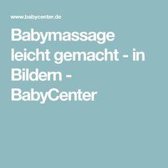 Babymassage leicht gemacht - in Bildern - BabyCenter