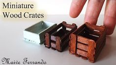 Miniature Wooden Crate Tutorial - YouTube