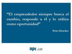 Peter Drucker, autor austríac especialitzat en management. Frase motivadora