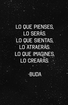 Image about text in Frases ✈ by Peter_Pan on We Heart It The Words, More Than Words, Words Quotes, Me Quotes, Sayings, Buda Quotes, Motivational Phrases, Inspirational Quotes, A Course In Miracles