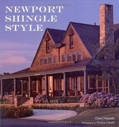 Newport Shingle Style by Cheryl Hackett. $17.84. 128 pages. Publication: April 27, 2010. Publisher: Frances Lincoln (April 27, 2010). Save 28% Off!