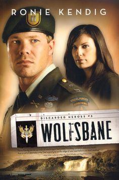 Wolfsbane by Ronie Kendig - Christian Romantic Suspense