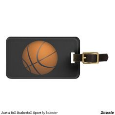 Just a Ball Basketball Sport Travel Bag Tag
