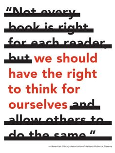 We should have the right to think for ourselves #BannedBooksWeek