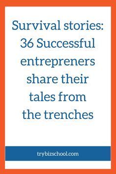 36 Successful entrepreneurs share their survival stories. They reveal the challenges they experienced in their journey to building their business and how they overcame them.