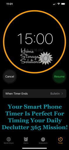 Your smart phone timer is perfect for timing your daily Declutter 365 mission! {on Home Storage Solutions 101} #decluttering #timer Organizing Tips, Organizing Your Home, Organization Hacks, World Clock, Clutter Control, Home Storage Solutions, Clutter Free Home, Decluttering